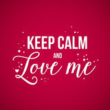Valentine's Day background with text Keep calm and love me Stock Photos
