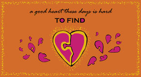 Valentine`s day card. Vector greeting card with handmade fuchsia pink hearts puzzle pieces, golden splatters and text `A good heart these days is hard to find` Stock Photo