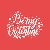 Valentine`s day hand drawn vector brush lettering postcard. Be my Valentine love words illustration. Cute monochromel design for banners, posters and websites Stock Photos
