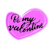 Be my valentine watercolor lettering typography for valentine`s day. Valentine watercolour typography for postcard decorations and design asset for valentine`s Royalty Free Stock Images