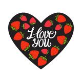 Valentines Day card. I love you lettering. Black heart with Strawberry sweet red berry. Hand drawn Vector illustration on black. Valentines Day card. I love you vector illustration