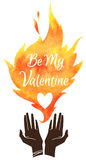 Valentines Day illustration. Cupped hands silhouette and watercolor vector fire with Be My Valentine lettering and heart. Lovers Day greetings Stock Photo