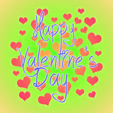Valentines day illustration. Happy Valentine card with greetings. Lettering logo, calligraphy inscription with many hearts. Stock Photos