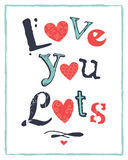 Valentines Day Typographic Card Love You Lots Stock Photo