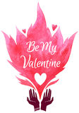 Valentines Day vector illustration. Be My Valentine. Valentines Day greeting card. Cupped hands silhouette and watercolor vector fire with Be My Valentine Stock Photos