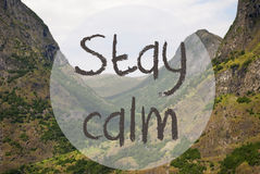 Valley And Mountain, Norway, Text Stay Calm Stock Images