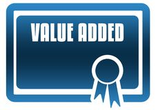 VALUE ADDED blue certificate. Illustration graphic image concept Stock Photography