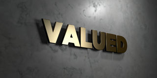 Valued - Gold sign mounted on glossy marble wall  - 3D rendered royalty free stock illustration Royalty Free Stock Image