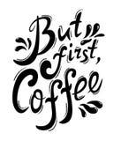 Van letters voorziende maar eerste koffie Royalty-vrije Stock Foto
