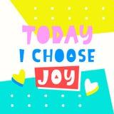 Vandaag kies ik vreugdekaart Het ontwerp van de typografieaffiche royalty-vrije illustratie