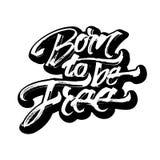 var född fritt till etikett Modern kalligrafihandbokstäver för serigrafitryck Arkivfoto