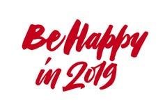 Var lycklig 2019 För borstepenna för nytt år kalligrafi för bokstäver royaltyfri bild