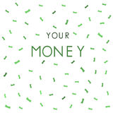 Var s din pengarbakgrund vektor royaltyfri illustrationer