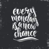 Varje måndag är en ny möjlighet Hand dragen typografiaffisch Fotografering för Bildbyråer