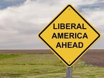 Varning - liberal person Amerika framåt arkivfoto