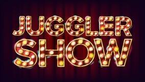 Vecteur de Show Banner Sign de jongleur Pour la conception d'événements de festival Signe léger brillant de style de cirque Illus Photo stock