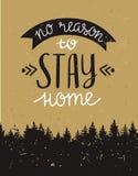 Vector винтажная карточка с лесом и вдохновляющей фразой & x22; отсутствие причины остаться home& x22; Стоковое фото RF