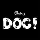 Vector иллюстрация с рукописной цитатой Oh моя собака Полезный для футболки и поздравительных открыток Стоковые Изображения