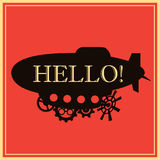 Vector background vintage stylized fantastic airship with text Hello.  Black silhouette dirigible template Stock Images