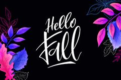Vector banner with hand lettering label - hello fall - and leaves.  vector illustration