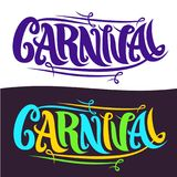 Vector banners for Carnival. Hand lettering typography, decorative handwritten font for word carnival, calligraphy brush typeface for carnaval logo on white Royalty Free Stock Images
