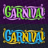 Vector banners for Carnival. Hand lettering typography, decorative handwritten font for word carnival, calligraphy typeface for carnaval logo on abstract Royalty Free Stock Photography