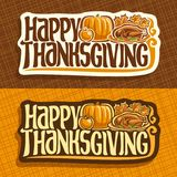 Vector banners for Thanksgiving day. Autumn greeting card for thanksgiving holiday, original handwritten text happy thanksgiving, traditional baked turkey Stock Image