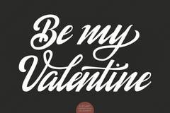 Vector Be my Valentine text. Valentine s typography. Elegant modern handwritten calligraphy. Vector Ink illustration Royalty Free Stock Photo
