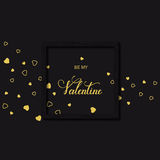Vector black holiday background with hand drawn golden words be my Valentine and golden hearts Stock Images