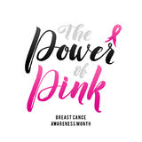 Vector Breast Cancer Awareness Calligraphy Poster Design. Stroke Pink Ribbon. The Power of Pink. Vector Breast Cancer Awareness Calligraphy Poster Design Stock Image