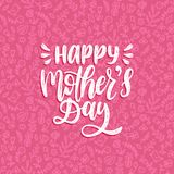 Vector calligraphic inscription Happy Mothers Day. Hand lettering illustration on floral background. Vector calligraphic inscription Happy Mothers Day. Hand Stock Photo