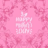 Vector calligraphic inscription Happy Mothers Day. Hand lettering illustration in floral frame for greeting card etc. Vector calligraphic inscription Happy Royalty Free Stock Images