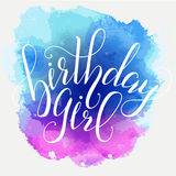 Vector Calligraphy script Quote Birthday Girl. Greeting card sign handwritten lettering typography vector Stock Image
