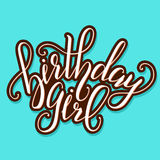 Vector Calligraphy script Quote Birthday Girl. Greeting card sign handwritten lettering typography vector Stock Photography