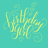 Vector Calligraphy script Quote Birthday Girl. Greeting card sign handwritten lettering typography vector Royalty Free Stock Photography