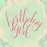 Vector Calligraphy script Quote Birthday Girl. Greeting card sign handwritten lettering typography vector Royalty Free Stock Images