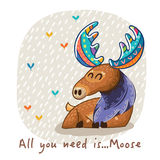 Vector card with awesome elk. Hand drawn elk vector with colorful antlers. Awesome childish card with text in vector. All you need is Moose vector illustration