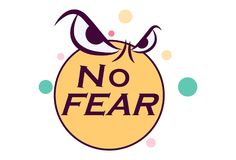 Vector Cartoon Illustration Of Lettering No Fear. Vector cartoon illustration. No fear quote lettering in circle sticker. Isolated on white background stock illustration