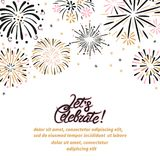 Vector celebration background with abstract fireworks. Let`s celebrate handwritten text Stock Photos