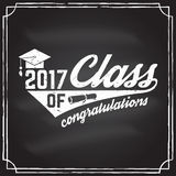 Vector Class of 2017 badge. Vector Class of 2017 badge on the chalkboard. Concept for shirt, print, seal, overlay or stamp, greeting, invitation card Royalty Free Stock Images