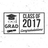 Vector Class of 2017 badge. Concept for shirt, print, seal, overlay or stamp, greeting, invitation card. Typography design- stock vector. Graduation design Royalty Free Stock Images