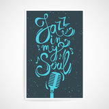 Vector creative poster with Jazz in my soul text. stock illustration