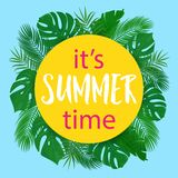 Vector cute poster It is Summer time with tropical leaves vector illustration