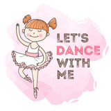 Vector dancing girl with motivation quote. Little ballerina illustration. Royalty Free Stock Images