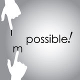 Vector design of transforming impossible to possible by hand. This vector also represents positivity, optimism, never-say-die attitude, determination Stock Image