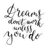 Vector Dreams dont work unless you do. Hand painted card for design or background. vector illustration