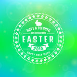 Vector Easter card. Blurred background. Have a blessed and wonderful Easter 2015! Happy Holy Week. Typographic greeting card. Blurred background with bokeh Royalty Free Stock Photos