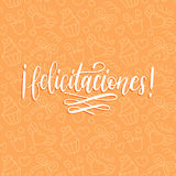 Vector Felicitaciones calligraphy, spanish translation of Congratulations phrase. Hand lettering on cute background. Stock Image