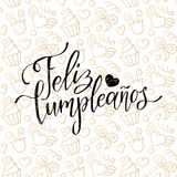 Vector Feliz Cumpleanos, translated Happy Birthday lettering design. Festive illustration with cake for greeting cards. Vector Feliz Cumpleanos, translated Royalty Free Stock Photos