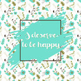 Vector floral background with hand drawn motivation quote in a frame Stock Image